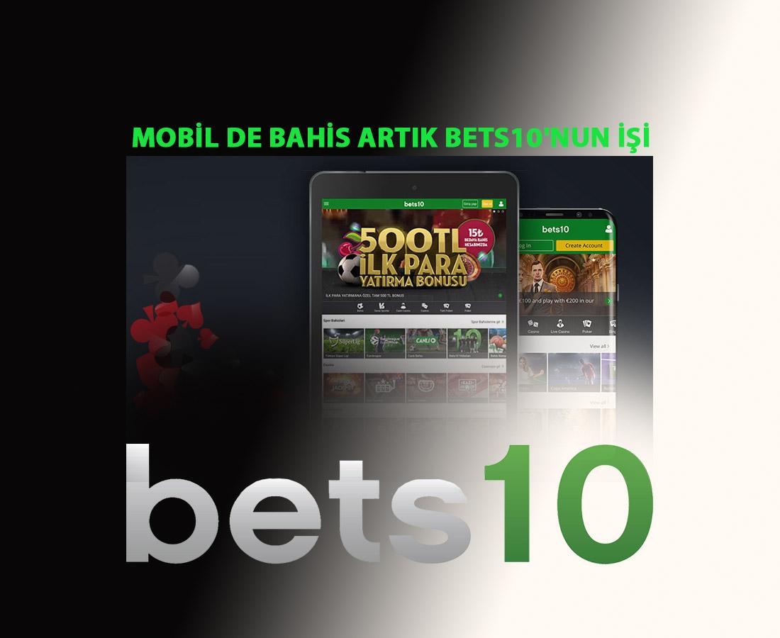 Mobil de Bahis Artık Bets10'nun İşi